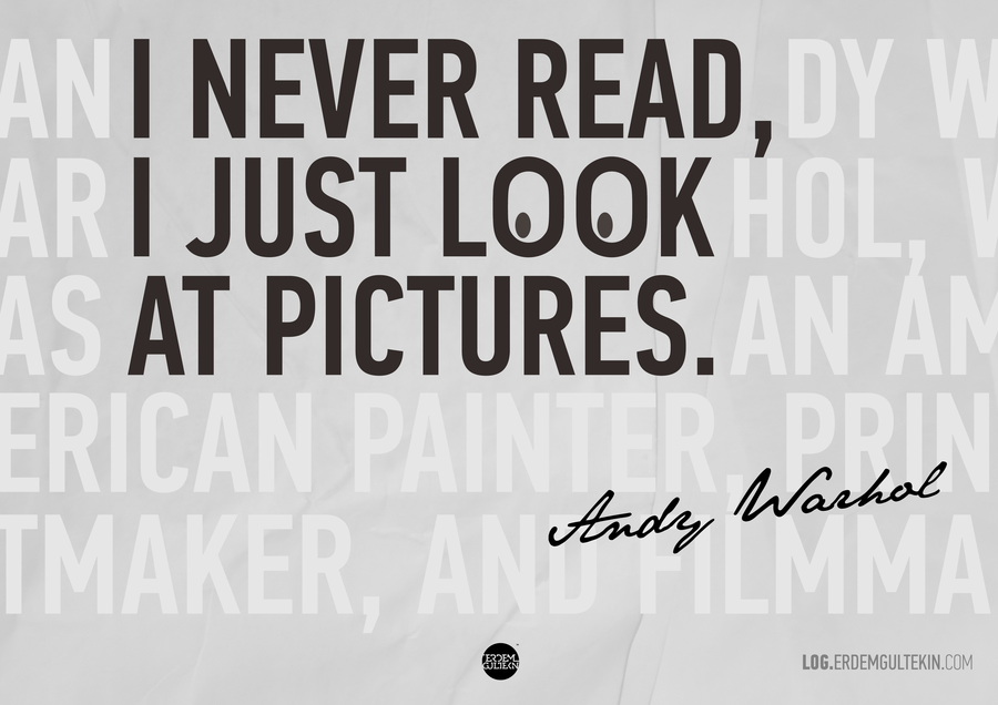 I Never Read Andy Warhol Daily Quotes Sayings Pictures