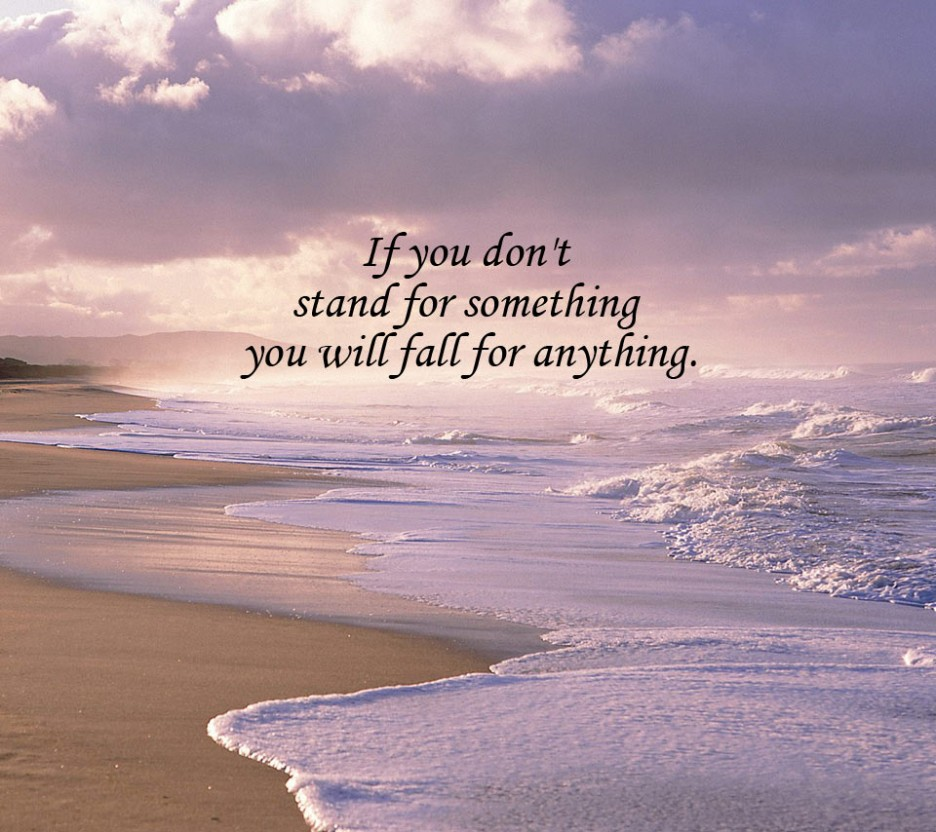 If You Dont Stand For Something Life Daily Quotes Sayings Pictures