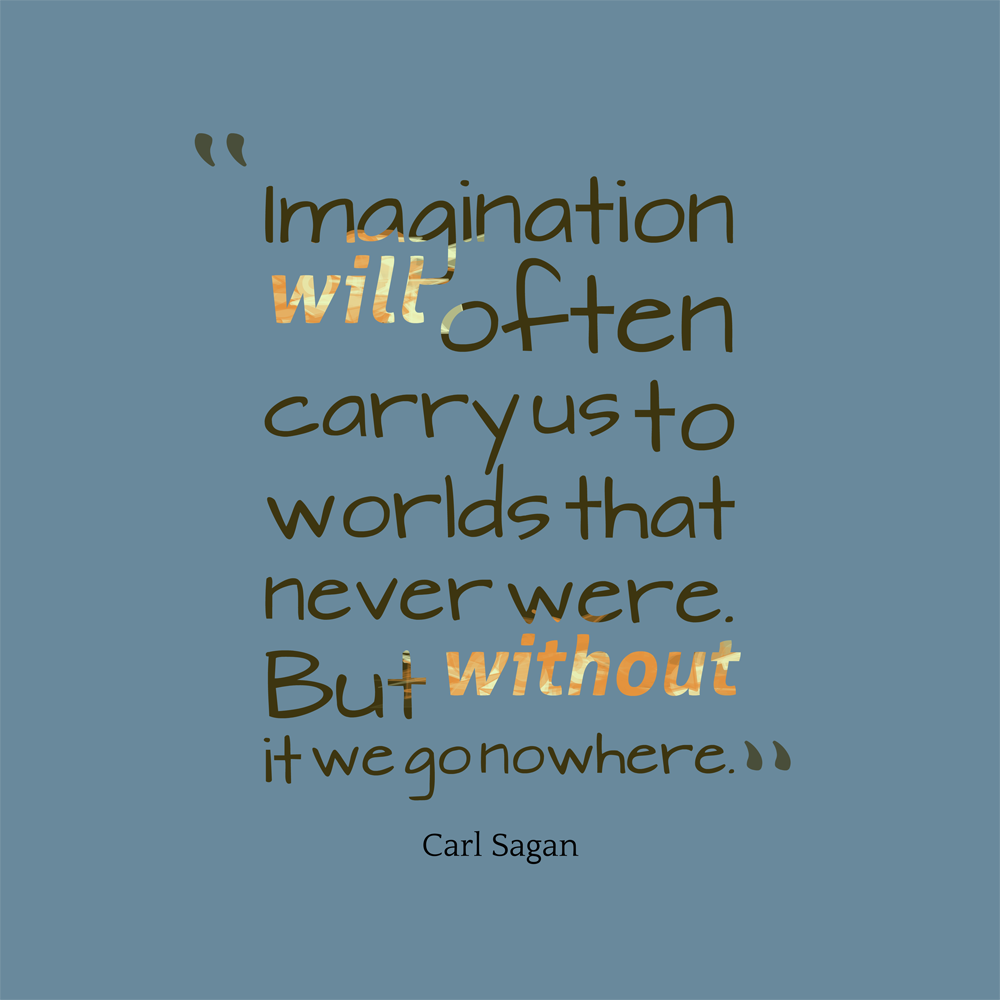 Imagination New Worlds Carl Sagan Daily Quotes Sayings Pictures