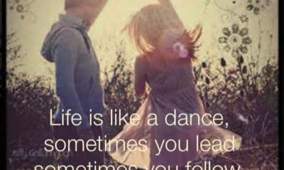 Life Is Like A Dance
