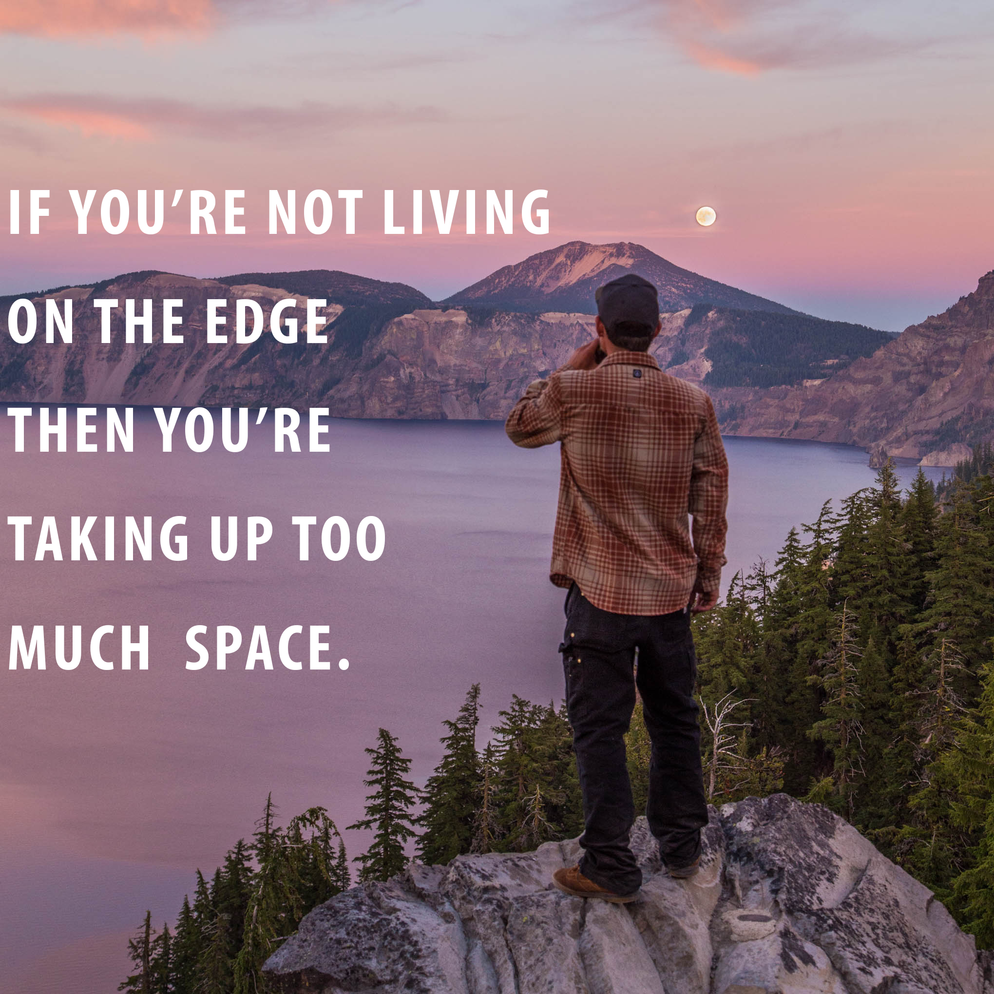 Living On The Edge Life Daily Quotes Sayings Pictures