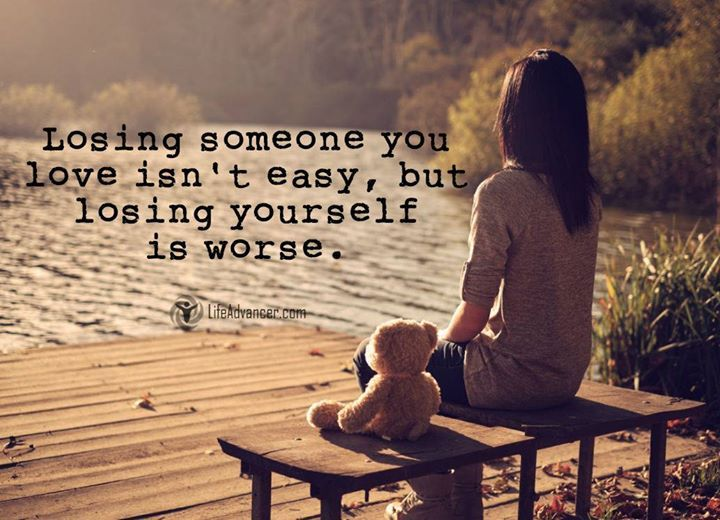 Losing Someone You Love