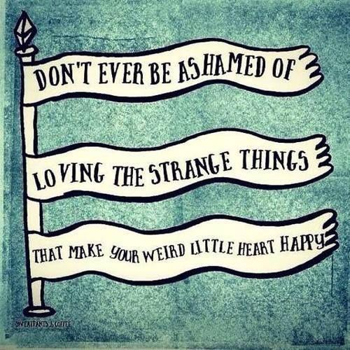 Loving The Strange Things