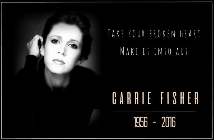 Take your broken heart, make it art. - Carrie Fisher