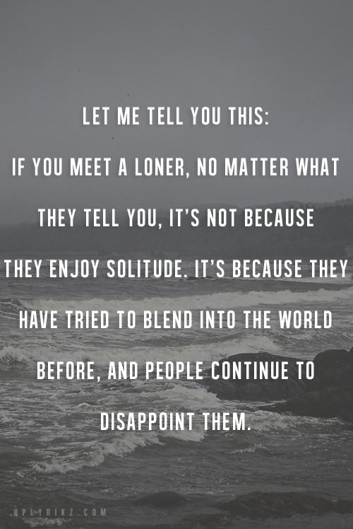 Meet A Loner