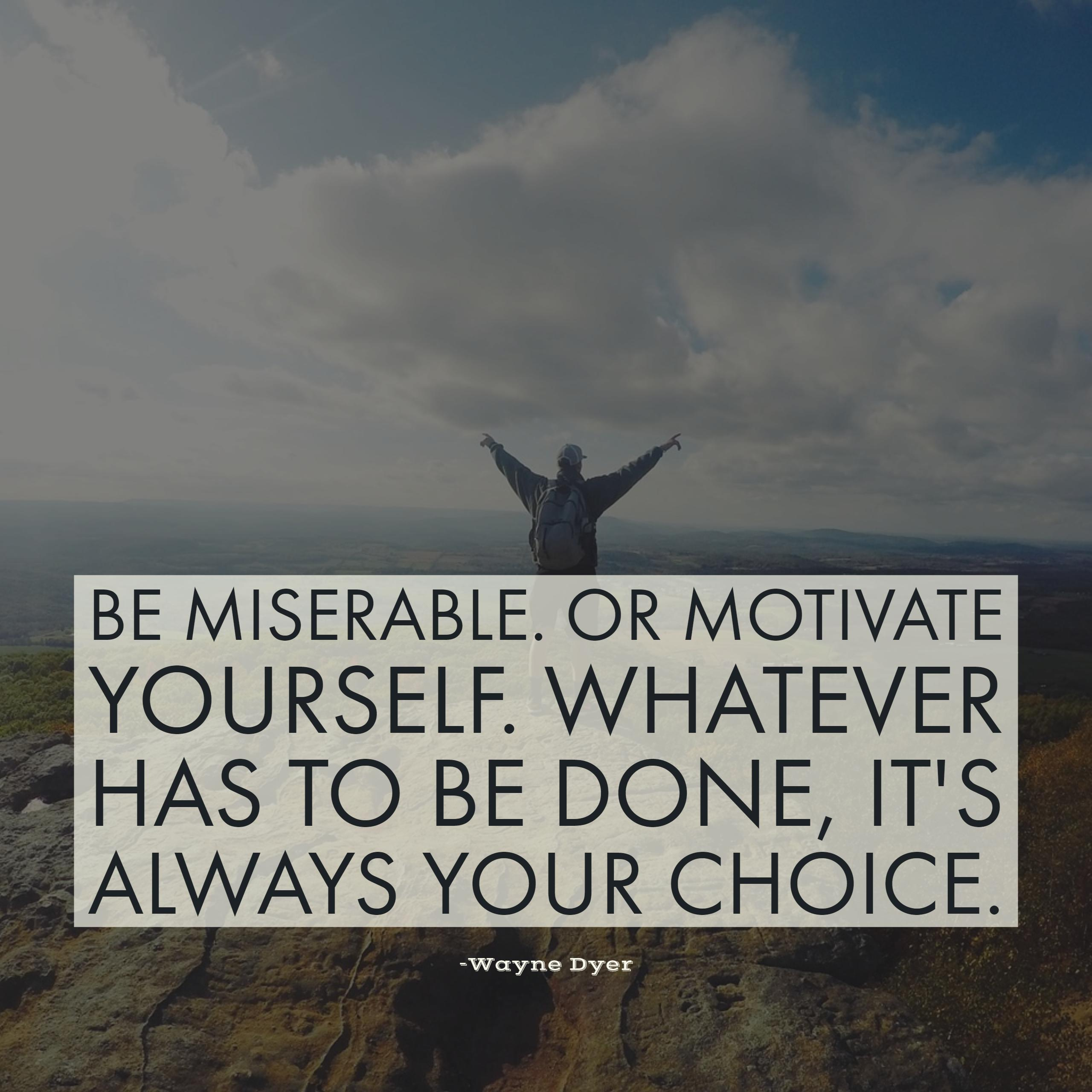 Motivate Yourself Wayne Dyer Daily Quotes Sayings Pictures
