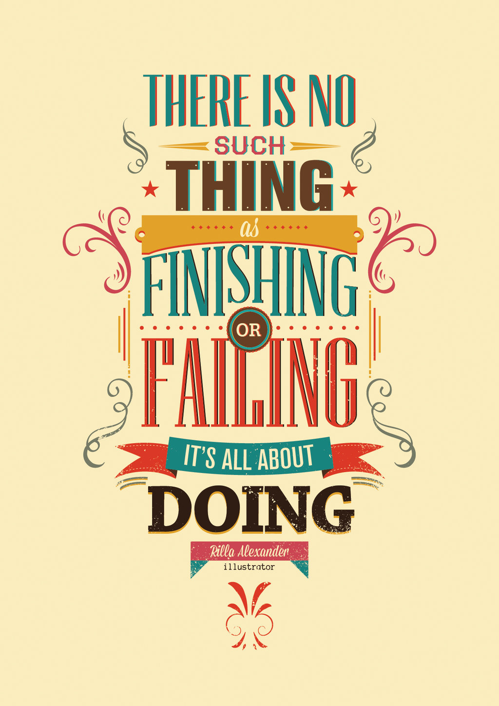 No Such Thing As Finishing Rilla Alexander Daily Quotes Sayings Pictures