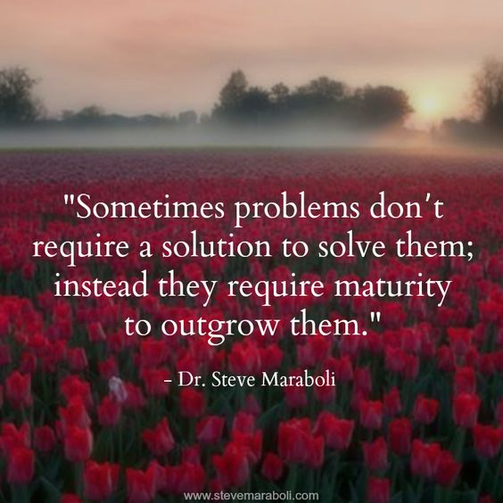 Outgrow Your Problems