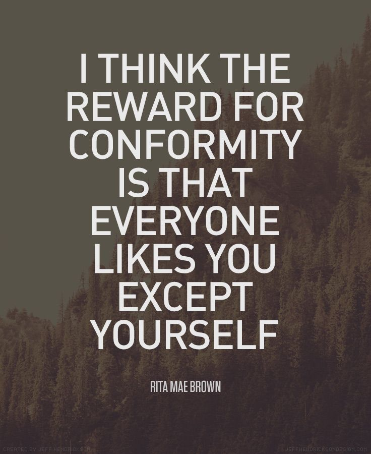 Reward For Conformity