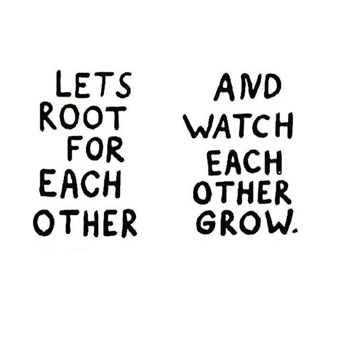 Root For Each Other Life Daily Quotes Sayings Pictures