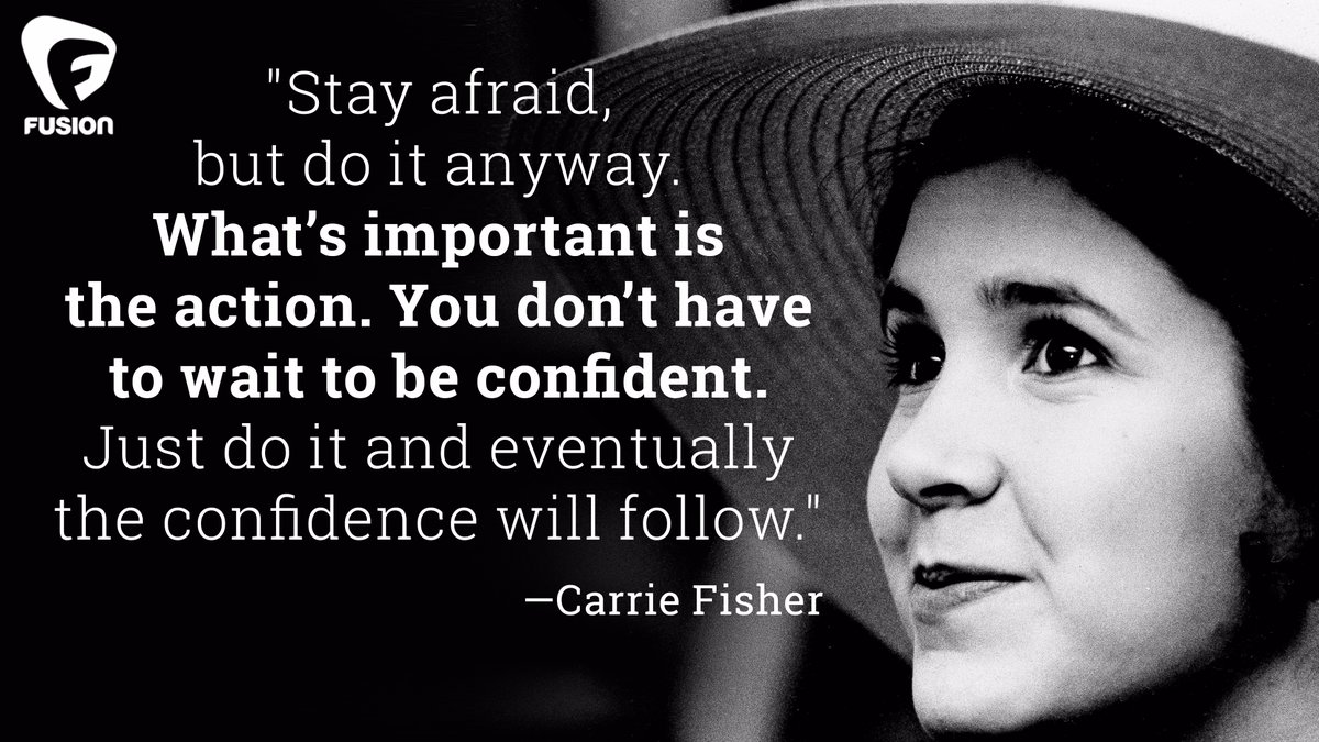 Say Afraid Carrie Fisher Daily Quotes Sayigs Pictres