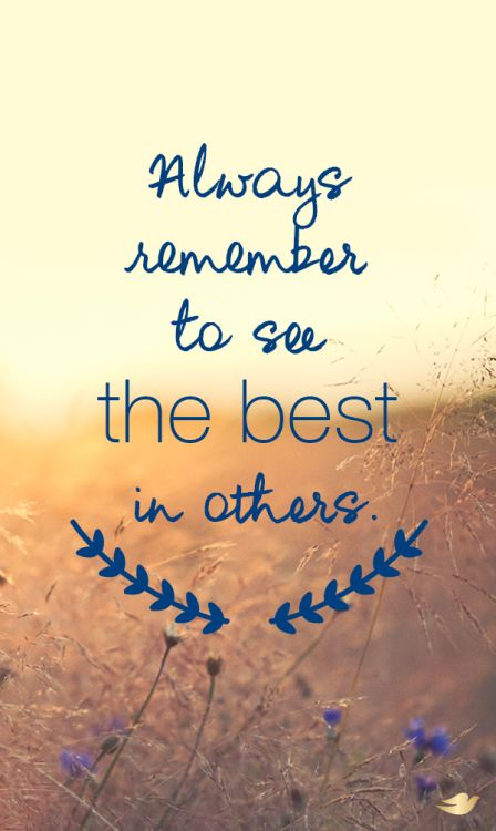 See The Best In Others