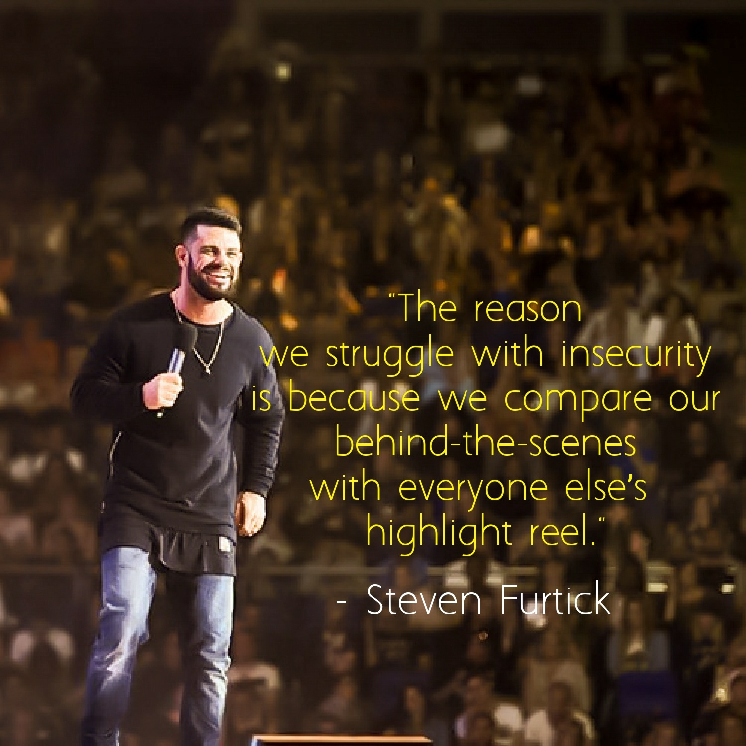 Struggle With Insecurity Steven Furtick Daily Quotes Sayings Pictures