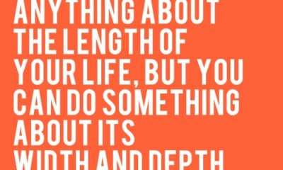 The Length Of Your Life