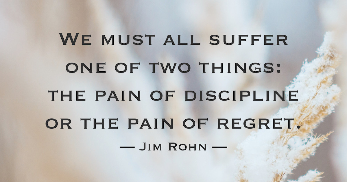 The Pain Of Regret Jim Rohn Daily Quotes Sayings Pictures