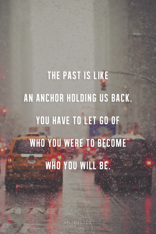 The Past Is Like An Anchor