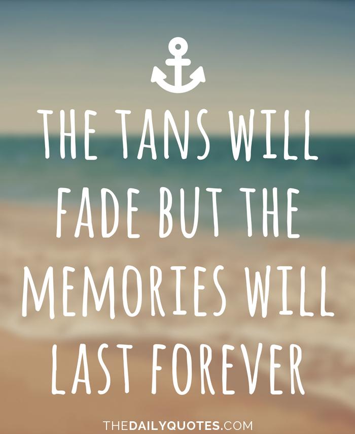 The Tans Will Fade