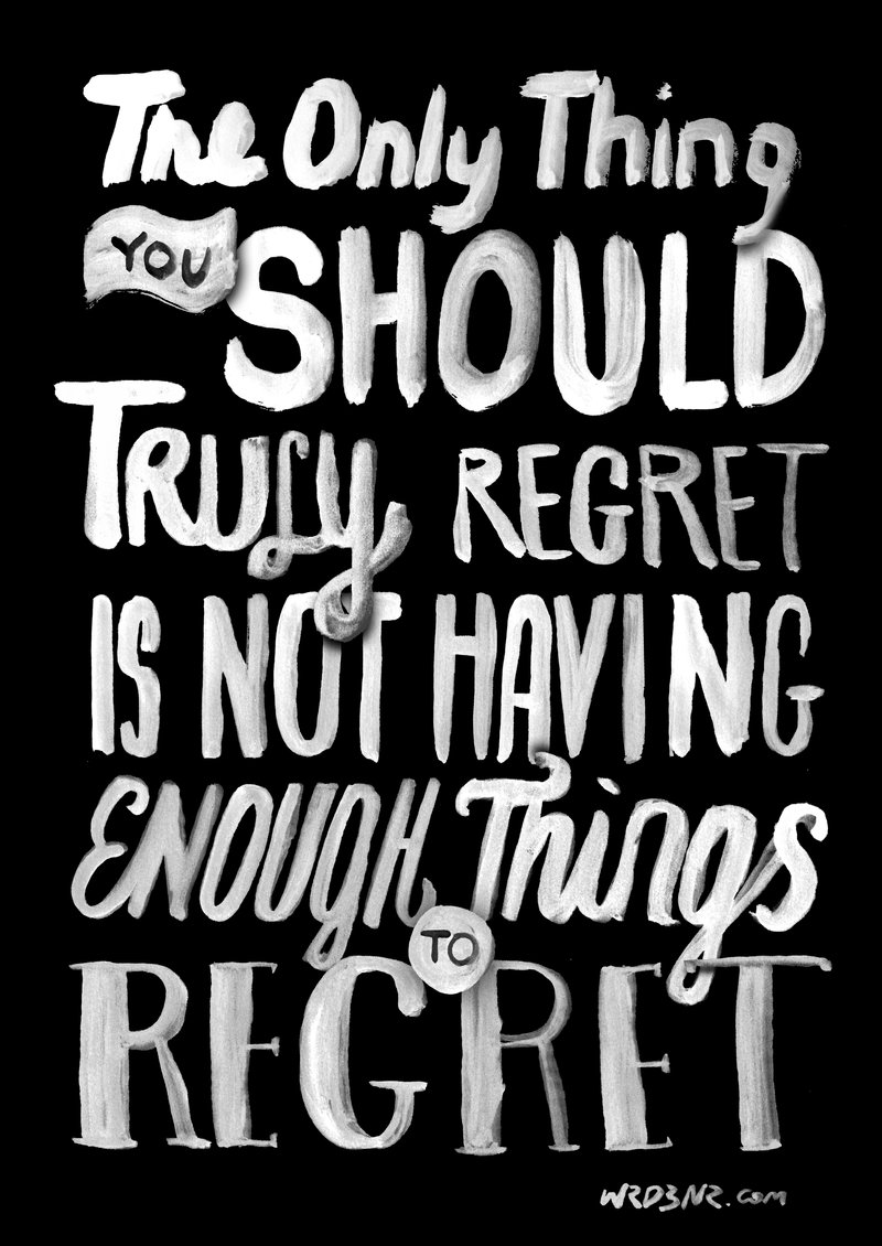 Things To Regret