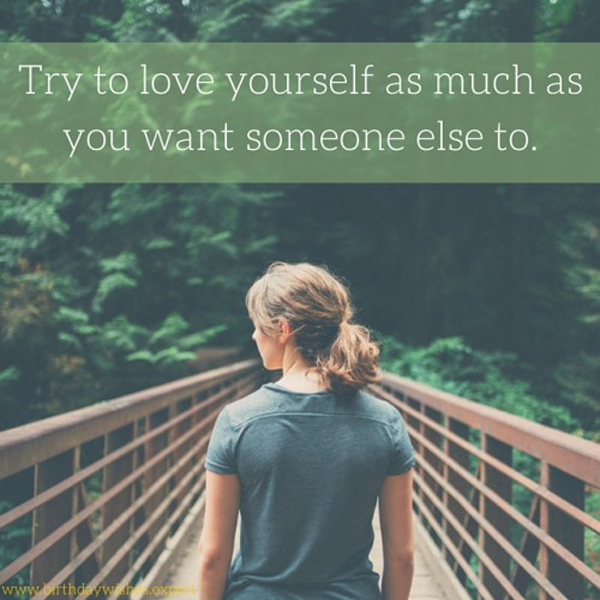 Try To Love Yourself