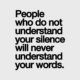Understand Your Silence