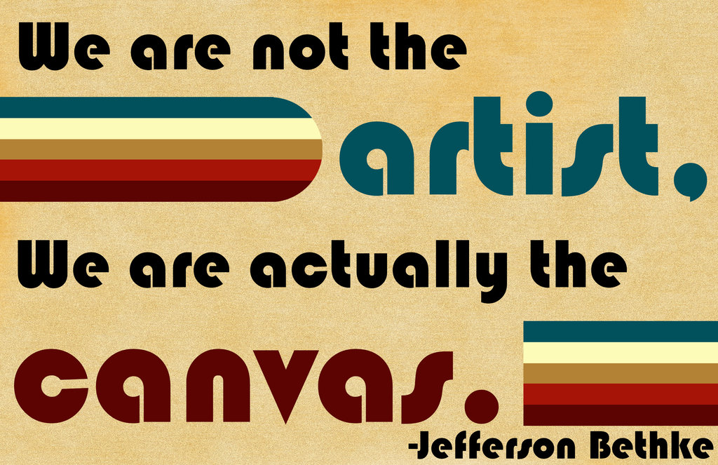 We Are The Canvas Jefferson Bethke Daily Quotes Saying Pictures