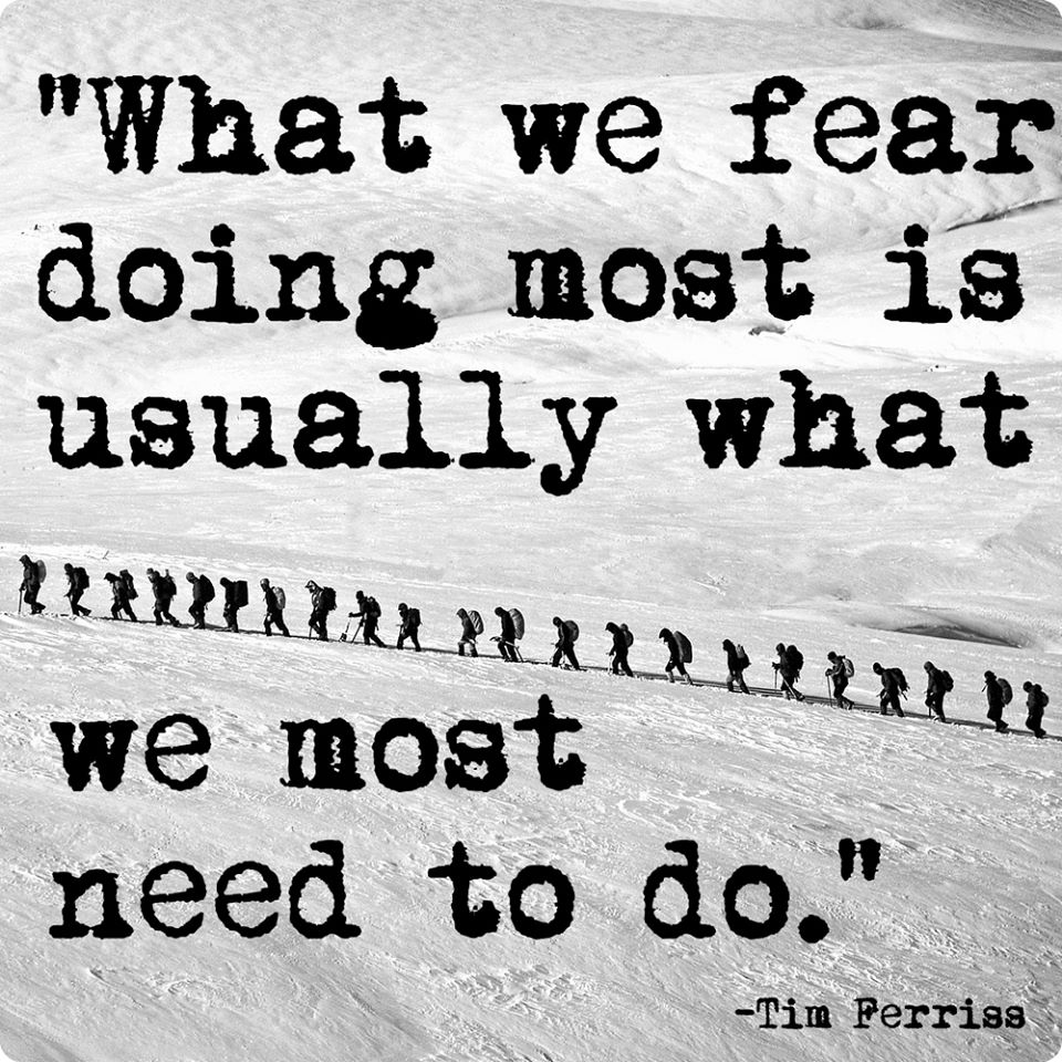 What We Fear Life Tim Ferriss Daily Quotes Sayings Pictures