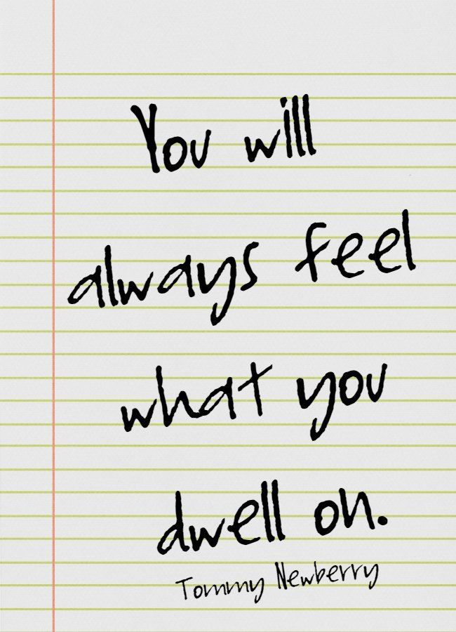What You Dwell On