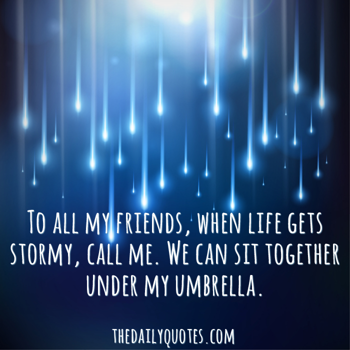 When Life Gets Stormy