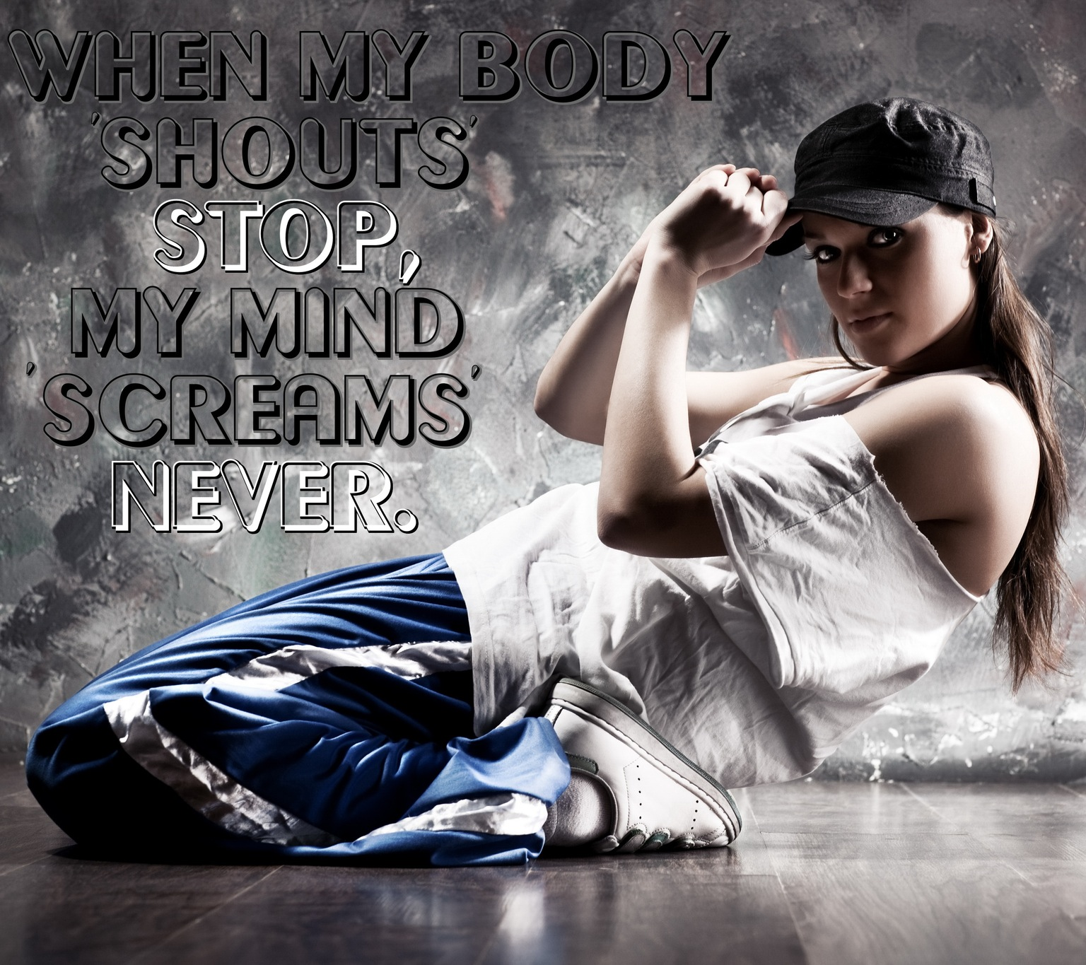 When My Body Shouts Stop Fitness Daily Quotes Sayings Pictures