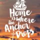 Where The Anchor Drops