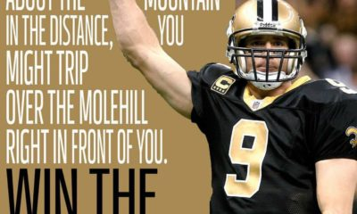 Win The Day Drew Brees Daily Quotes Sayings Pictures