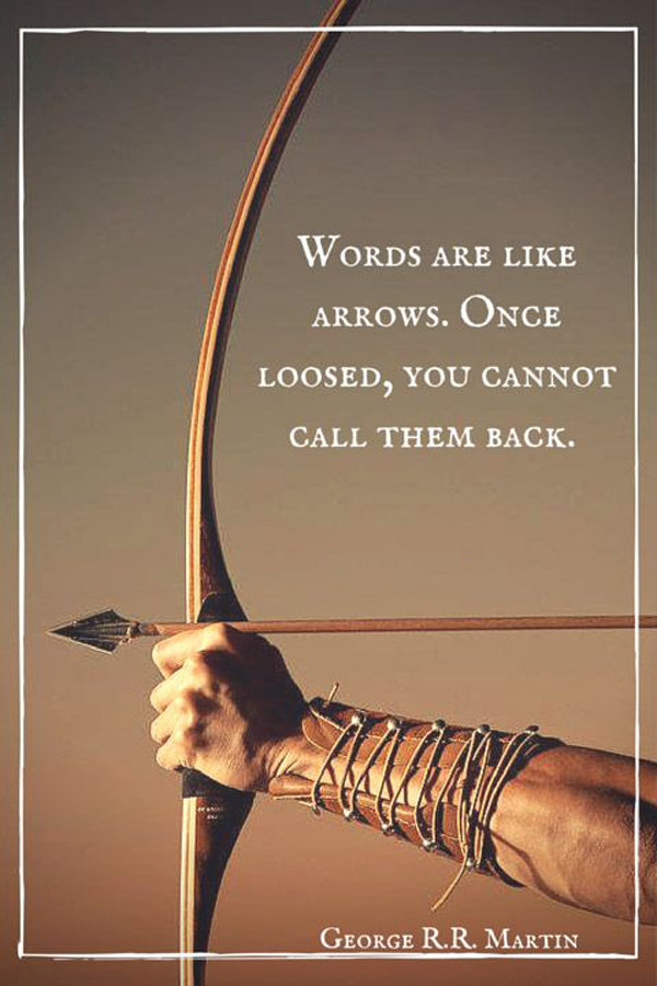 Words Are Like Arrows