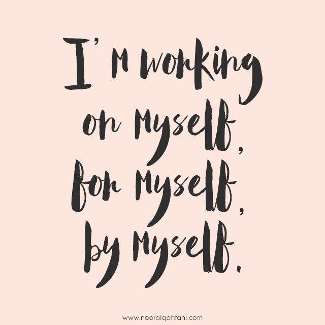 Working On Myself