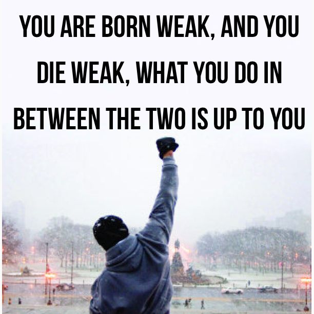 You Are Born Weak