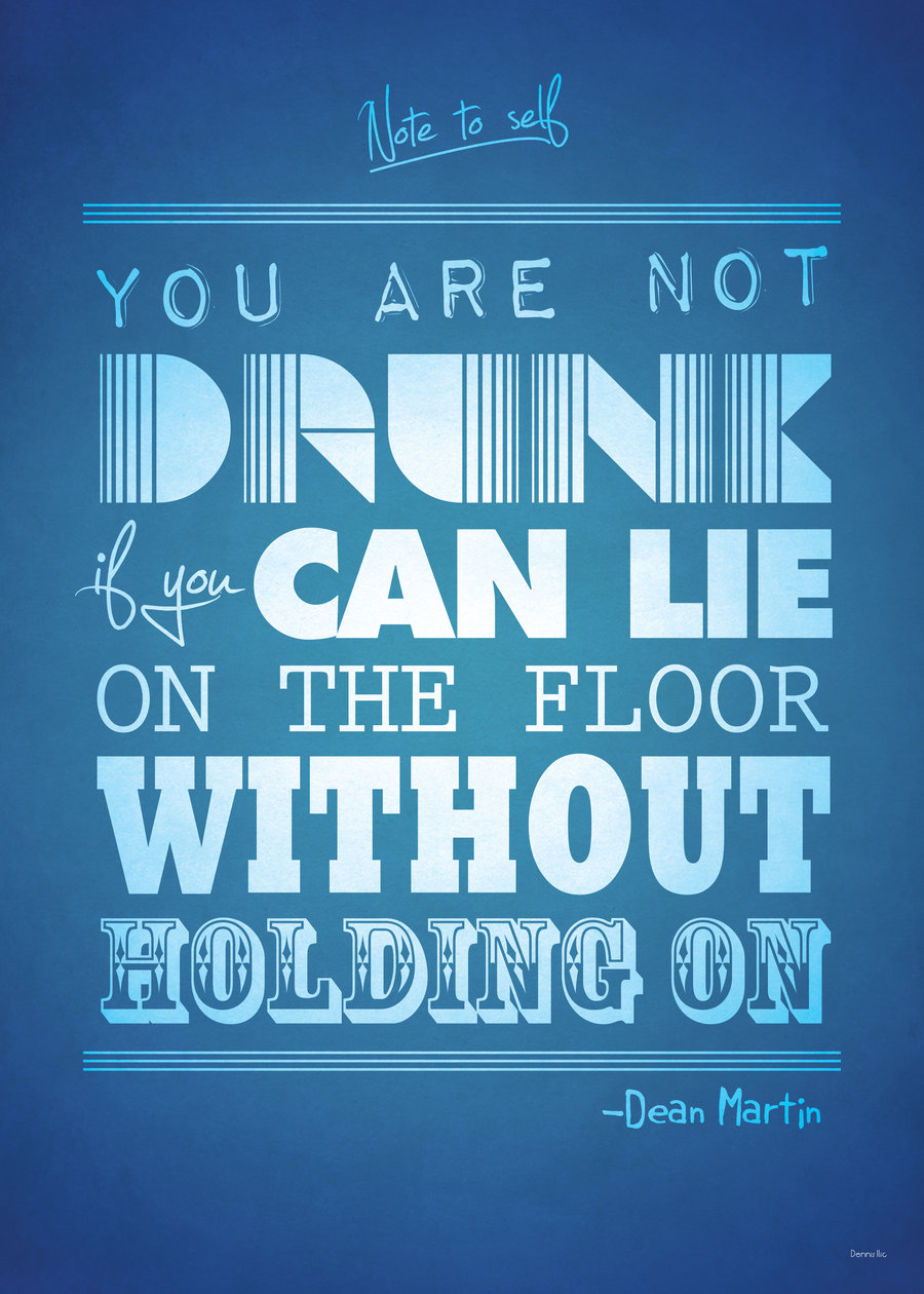 You Are Not Drunk Dean Martin Daily Quotes Sayings Pictures