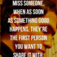 You Miss Someone