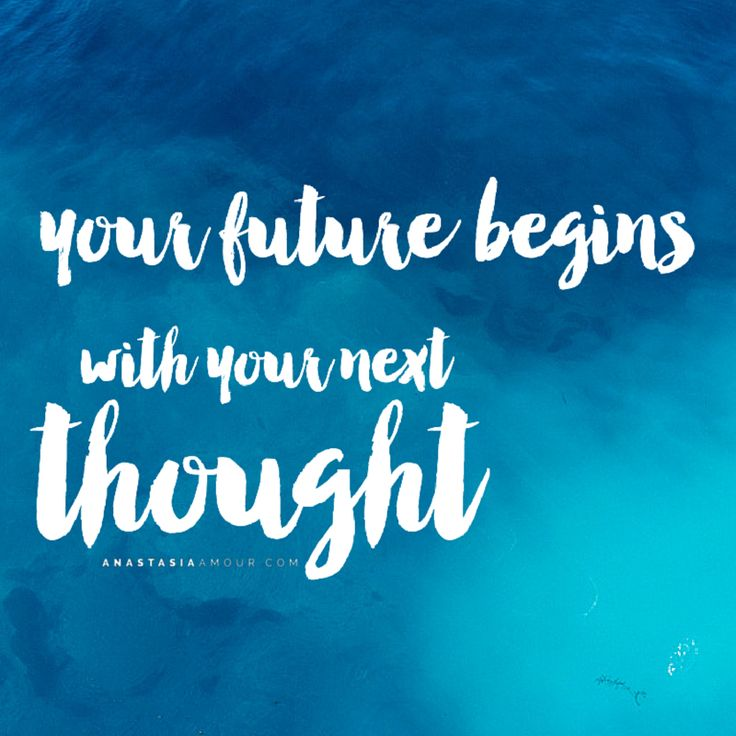 Your Next Thought