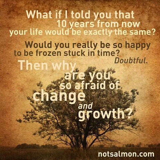 Change And Growth - Word Porn Quotes, Love Quotes, Life Quotes,  Inspirational Quotes