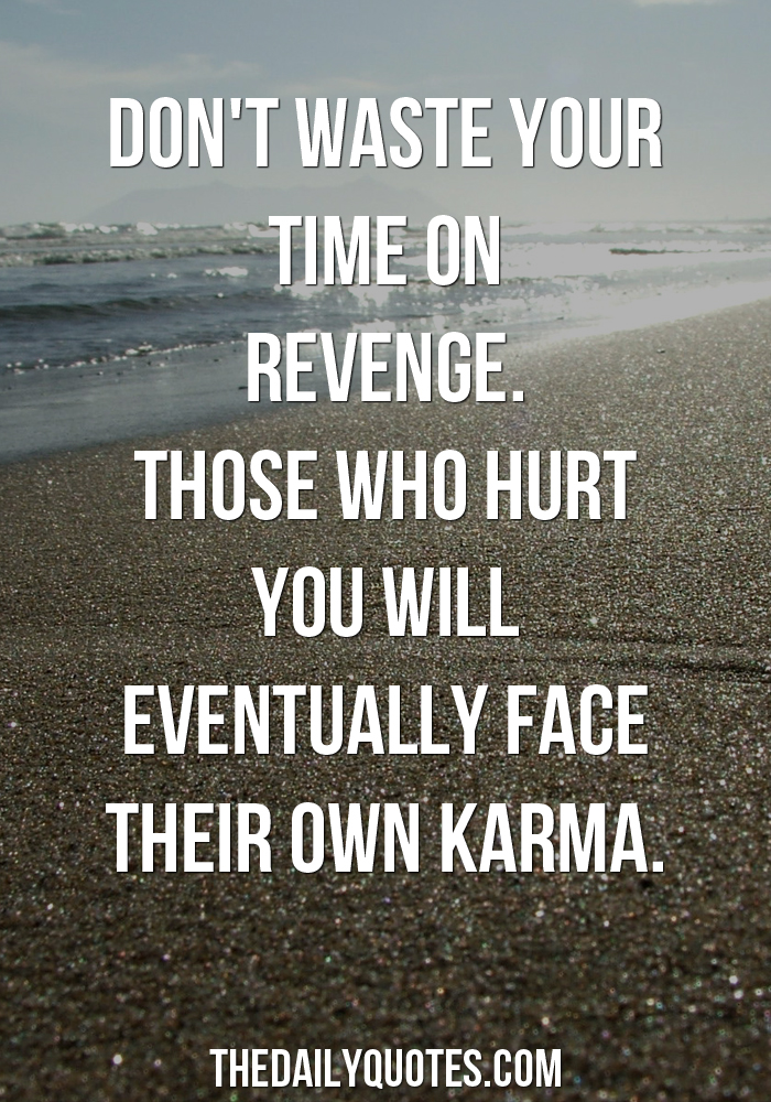 Dont Waste Your Time On Revenge