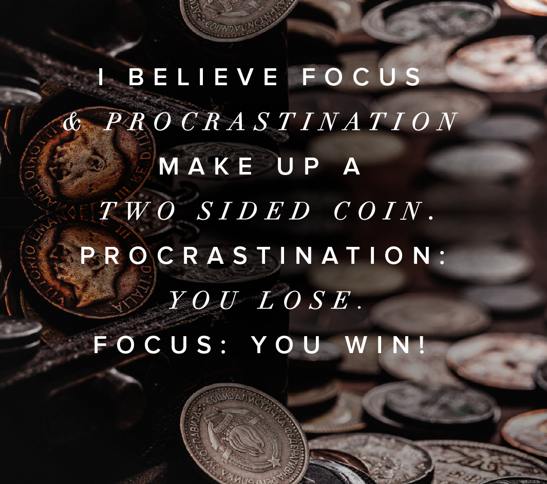 Focus And Procrastination Life Daily Quotes Sayings Pictures