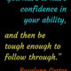 Have Confidence In Your Ability