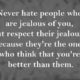 Jealous People