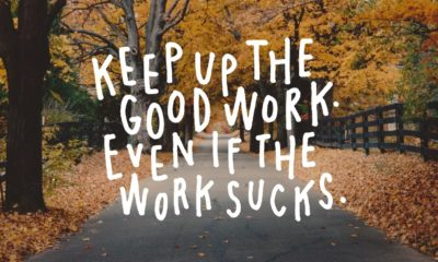 Keep Up The Good Work Motivational Daily Quotes Sayings Pictures