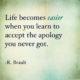 Life Becomes Easier