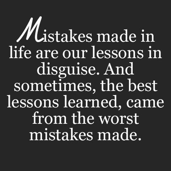 Lesson In Life Quote Amazing Mistakes  Word Quotes Love Quotes Life Quotes
