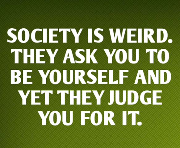 Society Is Weird