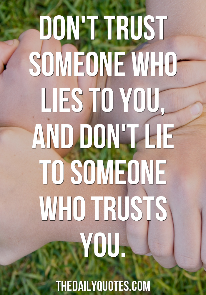 Someone Who Lies To You