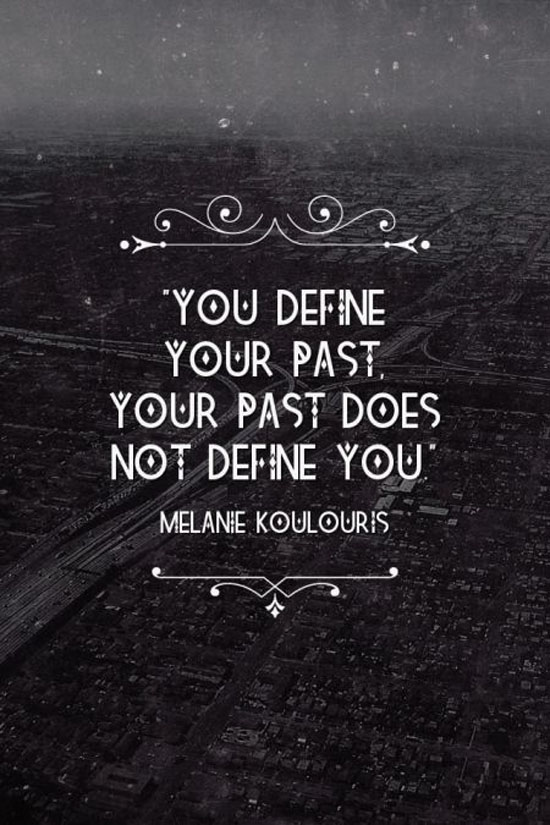 You Define Your Past