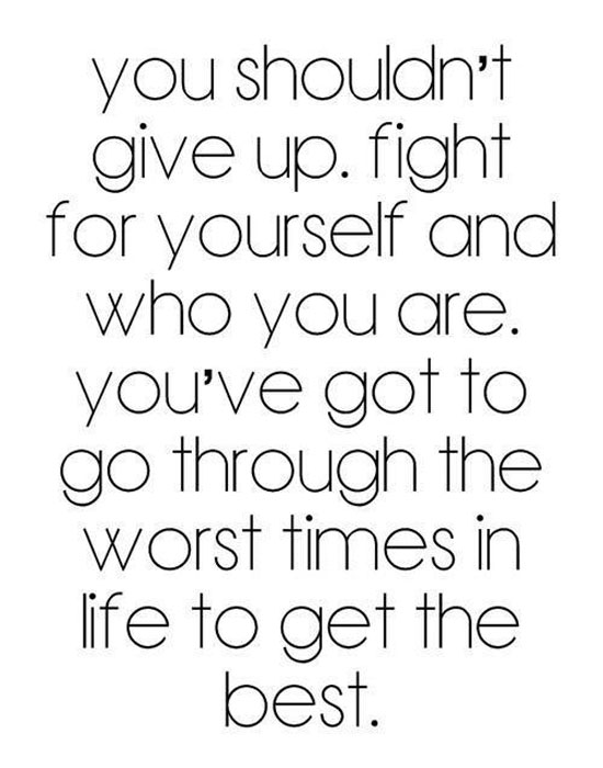 You Shouldnt Give Up