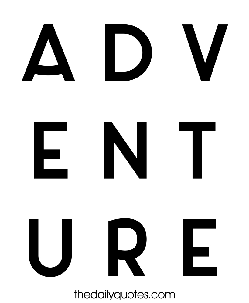 Adventure Travel Daily Quotes Sayings Pictures